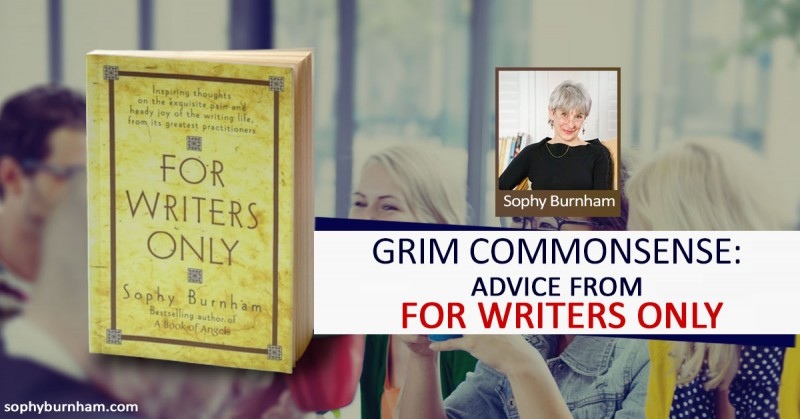 Grim Commonsense: advice from FOR WRITERS ONLY
