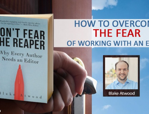 How to Overcome the Fear of Working with an Editor