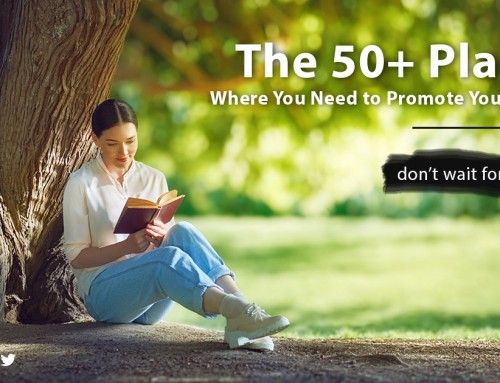 The 50+ Places Where You Need to Promote Your Books – Book promotion ideas